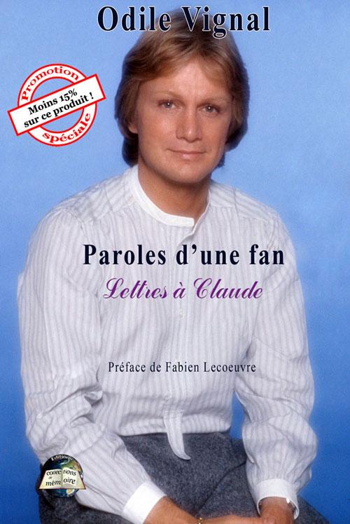 [Promotion] Paroles d'une fan – Lettres à Claude