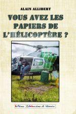 Vous avez les papiers de l'hélicoptère ?