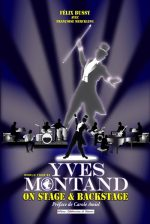 Yves Montand - On stage and backstage