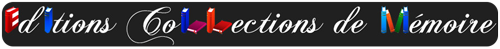 Editions Collections de Mémoire Logo