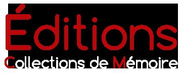 Editions Collections de Mémoire Logo